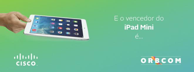 Saiba se foi o vencedor do iPad Mini
